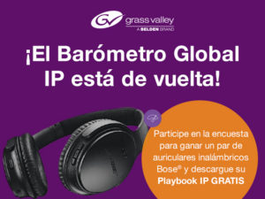 nota_grass-valley-anuncia-la-encuesta-barmetro-ip-global-2018